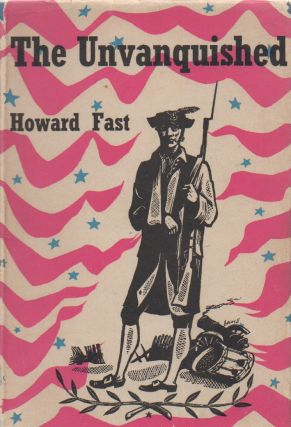 The Unvanquished. Howard Fast