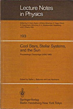 Cool Stars, Stellar Systems, and the Sun: Proceedings Third Cambridge Workshop, Cambridge, MA USA...