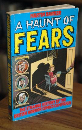 A Haunt of Fears _ The Strange History of the British Horror Comics campaign. Martin Barker
