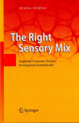 The Right Sensory Mix_ Targeting Consumer Product Development Scientifically. Diana Derval