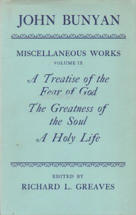 Miscellaneous Works_ Volume IX_ A Treatise of the Fear of God_ The Greatness of the Soul_ A Holy...