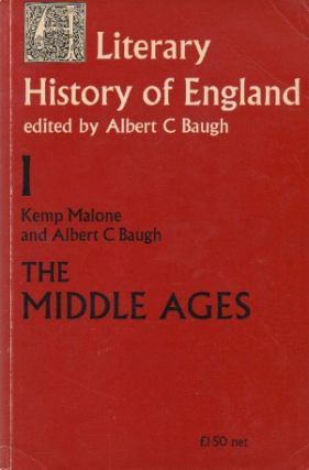 A Literary History of England_ Volume 1_ The Middle Ages_ The Original Period (to 1100) & The...