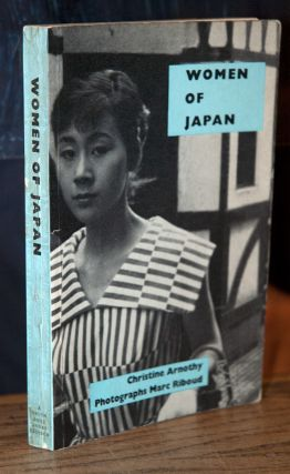 Women of Japan. Christine Arnothy, Marc Riboud, Diana Athill, photo, trans