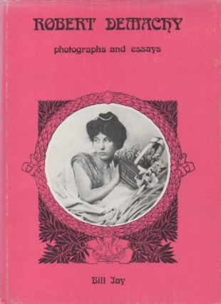 Robert Demachy 1859-1936_ Photographs and Essays. Bill Jay