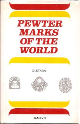 Pewter Marks of the World. D. Stara