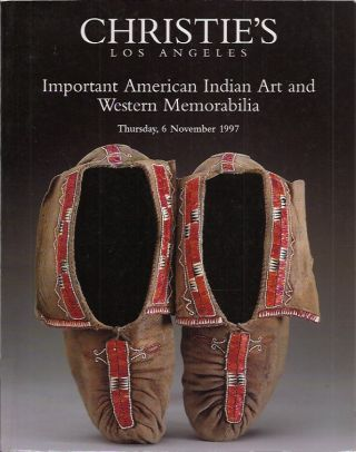 Important American Indian Art and Western Memorabilia__Thursday, 6 Novembr 1997. Christie's