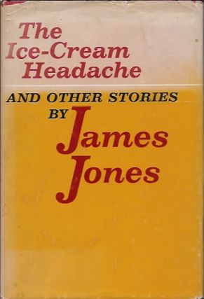 The Ice-Cream Headache__and other stories. James Jones