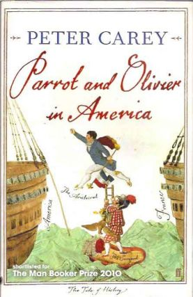 Parrot and Olivier in America. Peter Carey