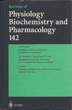 Reviews of Physiology Biochemistry and Pharmacology; 142. M. P. Blaustein, eds