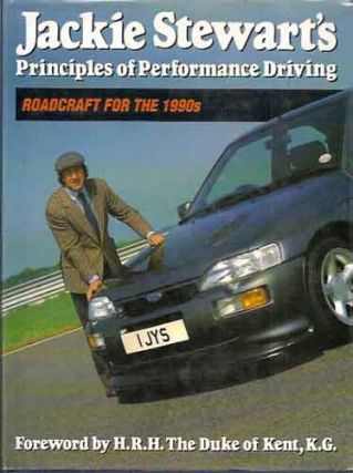 Jackie Stewart's Principles of Performance Driving__Roadcraft for the 1990's